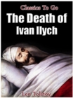 The Death of Ivan Ilych - eBook