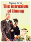 The Intrusion of Jimmy - eBook