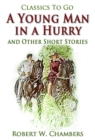 A Young Man in a Hurry / and Other Short Stories - eBook