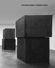 Richard Serra: Forged Steel - Book