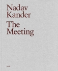Nadav Kander: The Meeting - Book