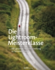 Die Lightroom-Meisterklasse - eBook