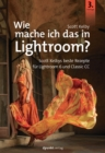 Wie mache ich das in Lightroom? - eBook