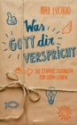 Was Gott dir verspricht - eBook