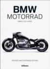 BMW Motorrad : Make Life a Ride - Book
