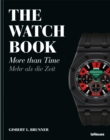 The Watch Book : More Than Time - Book