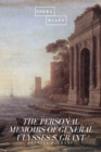 The Personal Memoirs of General Ulysses S. Grant - eBook