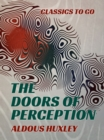 The Doors of Perception - eBook