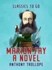 Marion Fay  A Novel - eBook