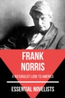 Essential Novelists - Frank Norris - eBook