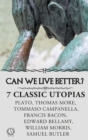 CAN WE LIVE BETTER?  7 Ð¡LASSIC UTOPIAS - eBook