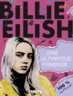 Billie Eilish: Das ultimative Fanbook - eBook