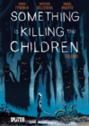 Something is killing the Children. Band 1 - eBook