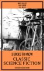 3 Books To Know Classic Science-Fiction - eBook