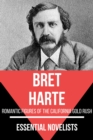 Essential Novelists - Bret Harte - eBook