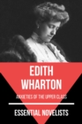 Essential Novelists - Edith Wharton - eBook