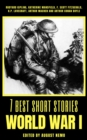 7 best short stories - World War I - eBook