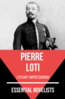 Essential Novelists - Pierre Loti - eBook