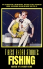 7 best short stories - Fishing - eBook