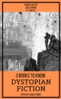 3 books to know Dystopian Fiction - eBook