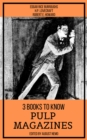 3 books to know Pulp Magazines - eBook