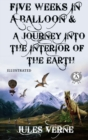 Jules Verne - Five Weeks in a Balloon & A Journey into the Interior of the Earth (Illustrated) - eBook