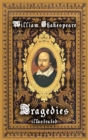 William Shakespeare - Tragedies  ( Illustrated) - eBook