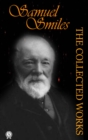 The Collected Works of Samuel Smiles - eBook