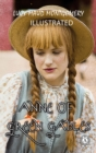 Anne of Green Gables (Illustrated) - eBook