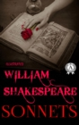 William Shakespeare - Sonnets (Illustrated) - eBook