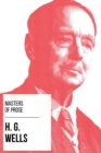 Masters of Prose - H. G. Wells - eBook
