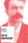 Masters of Prose - Guy de Maupassant - eBook