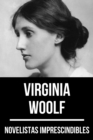 Novelistas Imprescindibles - Virginia Woolf - eBook