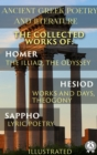 Ancient Greek poetry and Literature. The Collected Works of Homer, Hesiod, and Sappho (Illustrated) - eBook