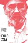Masters of Prose - Emile Zola - eBook