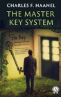 Charles F. Haanel - The Master Key System - eBook