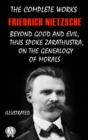 The Complete Works of Friedrich Nietzsche (Illustrated) - eBook