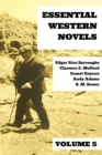 Essential Western Novels - Volume 5 - eBook