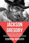 Essential Novelists - Jackson Gregory - eBook