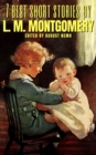 7 best short stories by L. M. Montgomery - eBook