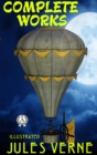 Complete Works of Jules Verne (illustrated) - eBook