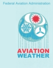 Aviation Weather (FAA Handbooks) - eBook