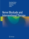 Nerve Blockade and Interventional Therapy - Book