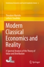 Modern Classical Economics and Reality : A Spectral Analysis of the Theory of Value and Distribution - eBook
