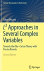 L(2) Approaches in Several Complex Variables : Towards the Oka-Cartan Theory with Precise Bounds - Book