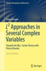 L2 Approaches in Several Complex Variables : Towards the Oka-Cartan Theory with Precise Bounds - eBook