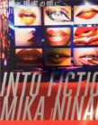 Mika Ninagawa - Into Fiction/Reality : Into Fiction/Reality - Book