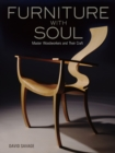 Furniture With Soul: Master Woodworkers And Their Craft - Book