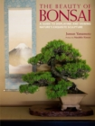 Beauty Of Bonsai, The: A Guide To Displaying And Viewing - Book