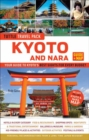 Tuttle Kyoto and Nara Guide + Map : Your Guide to Kyoto's Best Sights for Every Budget - Book